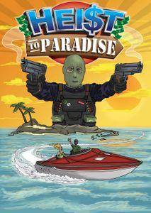 Heist to Paradise