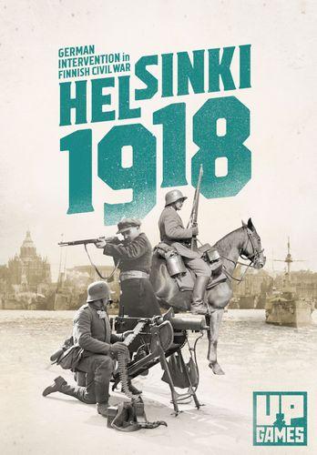 Helsinki 1918: German Intervention in the Finnish Civil War