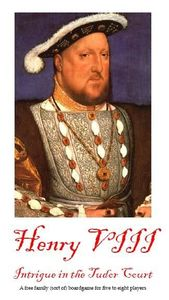 Henry VIII: Intrigue in the Tudor Court
