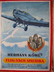 Hermann Köhl's Flug Nach Amerika