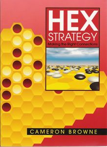 Hex Strategy: Making the Right Connections