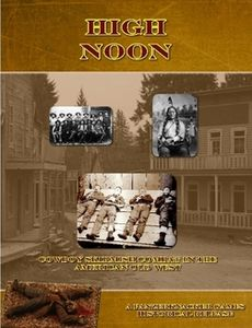 High Noon: Cowboy Skirmish Combat in the American Old West