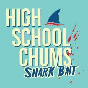 High School Chums: Shark Bait