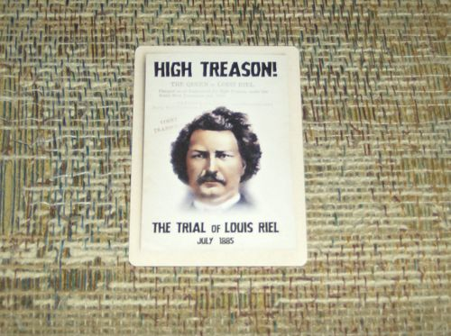 High Treason: The Trial of Louis Riel – Defense Testimony Promo Card