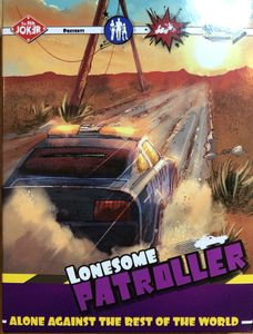 Highway to Hell: Lonesome Patroller