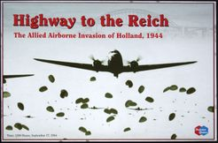 Highway to the Reich: The Allied Airborne Invasion of Holland, 1944 (Third Edition)