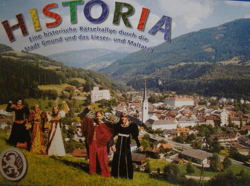 Historia Eine historische Rätselrallye durch die Stadt Gmünd und das Lieser- und Maltatal