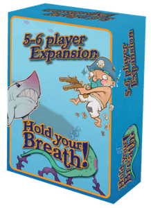 Hold Your Breath! 5-6 Player Expansion