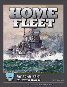 Home Fleet: The Royal Navy in World War II (2012 Standard)