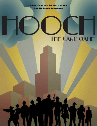 Hooch, The Card Game