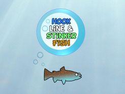 Hook Line & Stinker Fish