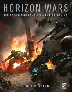 Horizon Wars: Science-Fiction Combined-Arms Wargaming