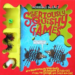 Horrible Science Seriously Squishy Games