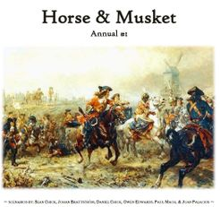 Horse & Musket: Annual #1