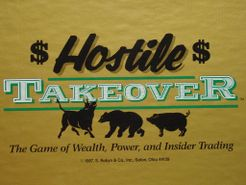 Hostile Takeover: The Game of Wealth, Power and Insider Trading