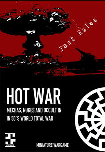 HOT WAR: mechas, nukes and occult in in 50's world total war