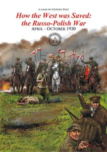 How the West was Saved: the Russo – Polish War 1920