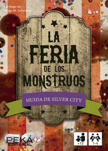 Huida de Silver City: La Feria de los Monstruos