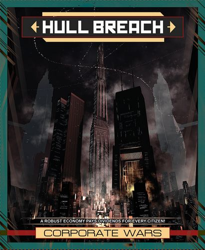 Hull Breach: Corporate Wars