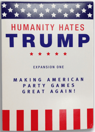 Humanity Hates Trump: Expansion One