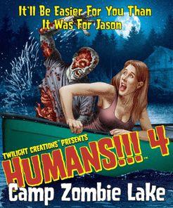 Humans!!! 4: Camp Zombie Lake