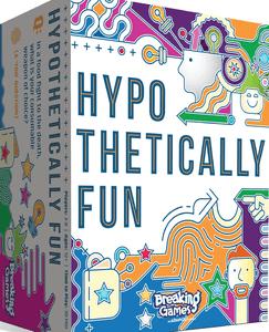 Hypothetically Fun