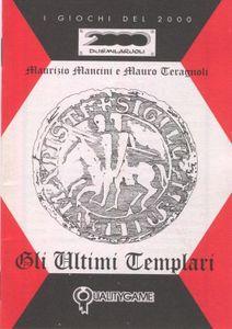 I Giochi del 2000: Gli Ultimi Templari