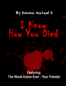 I Know How You Died