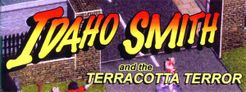 Idaho Smith and the Terracotta Terror