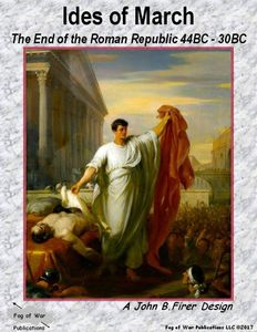 Ides of March: The End of the Roman Republic 44BC – 30BC