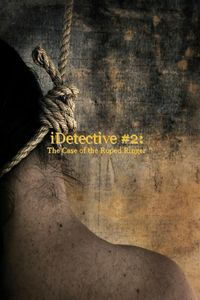 iDetective #2: The Case of the Roped Ringer