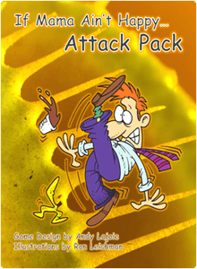 If Mama Ain't Happy...: Attack Pack