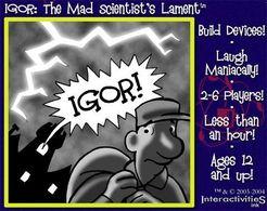 IGOR: The Mad Scientist's Lament