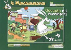 Il Mischiastorie: Osvaldo e i cacciatori
