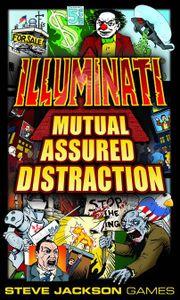 Illuminati: Mutual Assured Distraction