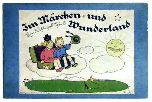 Im Märchen= und Wunderland