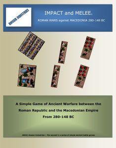 Impact and Melee: Roman Wars against Macedonia 280-148 BC