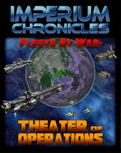 Imperium Chronicles: Fleets at War – Theater of Operations