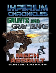 Imperium Chronicles: Grunts and Grav Tanks – Mech Assault