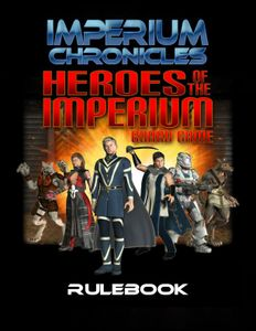 Imperium Chronicles: Heroes of the Imperium Board Game