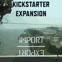 Import / Export: Kickstarter Expansion