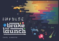 Impulse: Brake for Launch