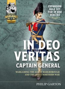 In Deo Veritas: Captain General – Wargaming the Age of Marlborough and the Great Northern War