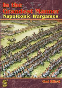 In the Grandest Manner: Napoleonic Wargames