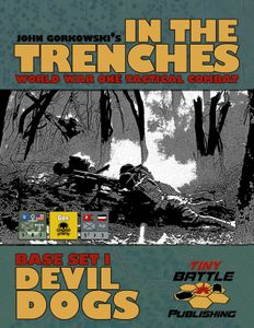 In the Trenches: Devil Dogs