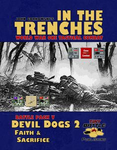In the Trenches: Devil Dogs 2 Faith & Sacrifice