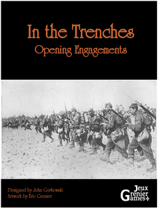 In the Trenches: Opening Engagements