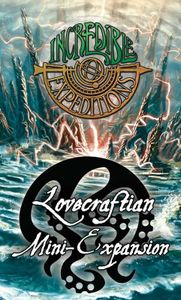Incredible Expeditions: Lovecraftian Mini-Expansion