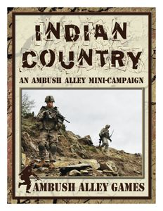 Indian Country: an Ambush Alley Mini-Campaign