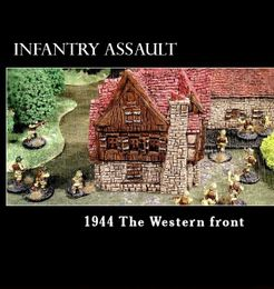 Infantry Assault: 1944 the Western Front